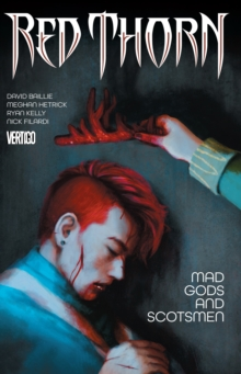 Red Thorn Vol. 2 Mad Gods And Scotsmen, Paperback Book