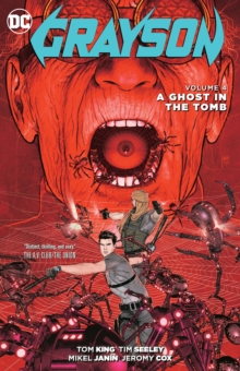 Grayson Vol. 4 A Ghost in the Tomb, Paperback / softback Book