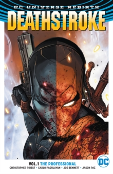 Deathstroke TP Vol 1 The Professional (Rebirth), Paperback Book