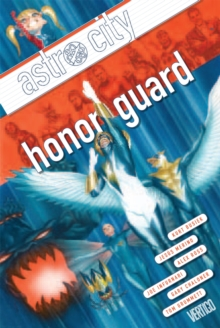 Astro City Vol. 13 Honor Guard, Paperback / softback Book