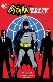 Batman 66 Meets the Man From UNCLE HC, Paperback Book