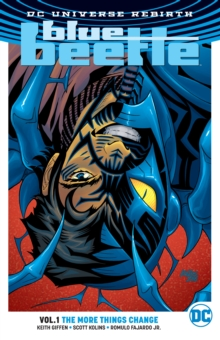 Blue Beetle Vol. 1 The More Things Change (Rebirth), Paperback / softback Book