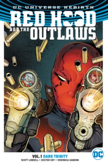 Red Hood & the Outlaws TP Vol 1 (Rebirth), Paperback Book