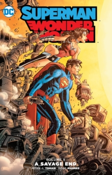 Superman/Wonder Woman Vol. 5 A Savage End, Paperback Book