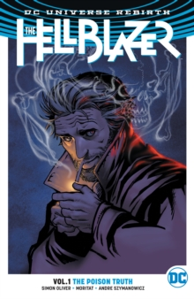 The Hellblazer Vol. 1 The Poison Truth (Rebirth), Paperback / softback Book