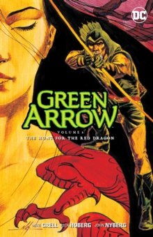 Green Arrow Vol. 8 The Hunt For The Red Dragon, Paperback Book