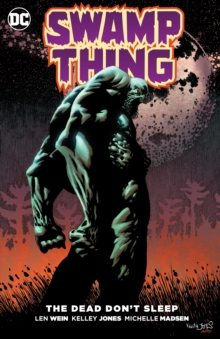 Swamp Thing The Dead Don't Sleep, Paperback Book