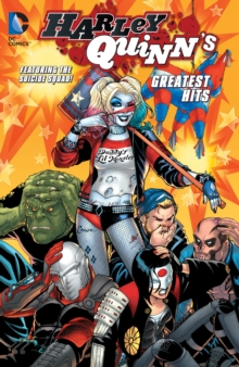 Harley Quinn's Greatest Hits, Paperback / softback Book