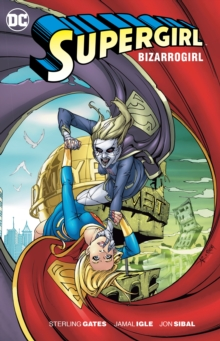 Supergirl Bizarrogirl TP New Edition, Paperback Book