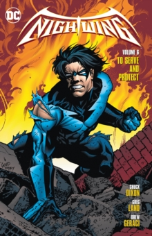 Nightwing Vol. 6 To Serve And Protect, Paperback / softback Book