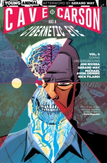 Cave Carson Has A Cybernetic Eye Vol. 1 Going Underground, Paperback Book