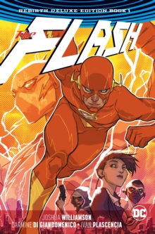 The Flash The Rebirth Deluxe Edition Book 1 (Rebirth), Hardback Book