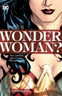 Wonder Woman Who Is Wonder Woman? (New Edition), Paperback / softback Book