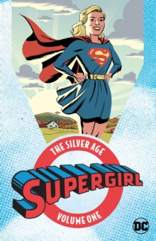Supergirl The Silver Age Omnibus Vol. 1, Paperback / softback Book