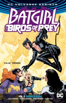 Batgirl & The Birds Of Prey Vol. 2 Source Code (Rebirth), Paperback / softback Book