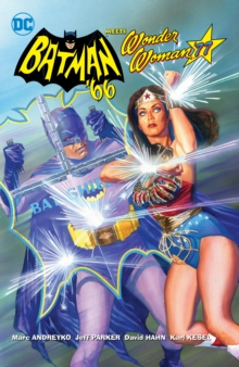 Batman '66 Meets Wonder Woman '77, Hardback Book