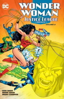 Wonder Woman & The Justice League America Vol. 2, Paperback / softback Book