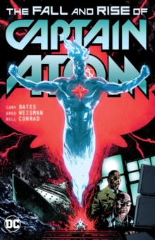 Captain Atom The Fall And Rise Of Captain Atom, Paperback Book
