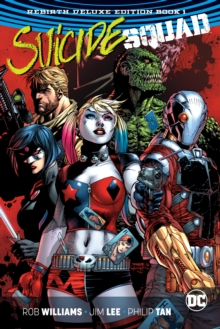 Suicide Squad The Rebirth Deluxe Edition Book 1 (Rebirth), Hardback Book