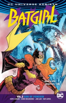Batgirl Vol. 2 Son Of Penguin (Rebirth), Paperback Book