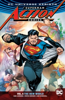Superman: Action Comics Volume 4 : The New World Rebirth, Paperback / softback Book