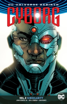 Cyborg Volume 3. Rebirth, Paperback / softback Book