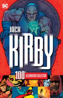 Jack Kirby 100th Celebration Collection, Paperback Book