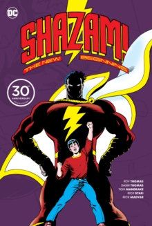 Shazam A New Beginning 30th Anniversary Deluxe Edition, Hardback Book