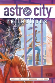 Astro City Vol. 14 Reflections, Paperback / softback Book