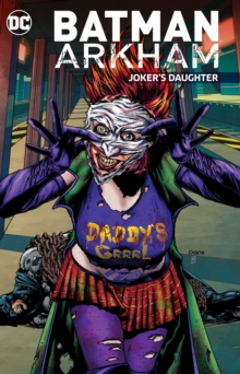 Batman Arkham Joker's Daughter, Paperback Book