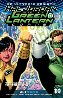 Hal Jordan and the Green Lantern Corps Volume 4 : Rebirth, Paperback / softback Book