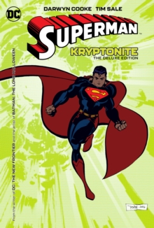 Superman : Kryptonite Deluxe Edition, Hardback Book