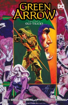 Green Arrow Vol. 9 Old Tricks, Paperback Book