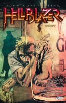 John Constantine : Hellblazer Volume 18 The Gift, Paperback Book