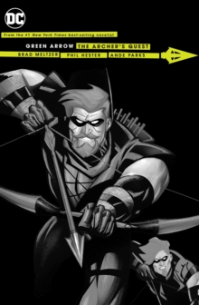 Green Arrow Archer's Quest (New Edition), Paperback Book