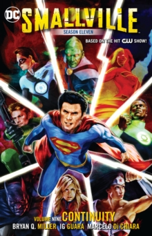 Smallville Vol. 9 Continuity, Paperback Book