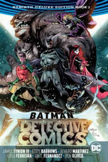 Batman Detective Comics The Rebirth Deluxe Edition Book 1 (Rebirth), Hardback Book