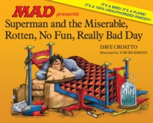 Superman And The Miserable, Rotten, No Fun, Really Bad Day, Hardback Book