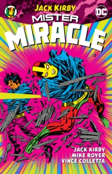 Mister Miracle By Jack Kirby (New Edition), Paperback / softback Book