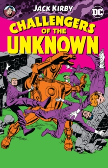 Challengers Of The Unknown By Jack Kirby, Paperback Book