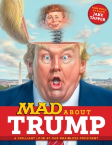 Mad About Trump, Paperback Book