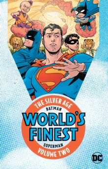Batman & Superman In World's Finest The Silver Age Vol. 2, Paperback Book