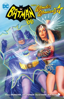 Batman '66 Meets Wonder Woman '77, Paperback Book