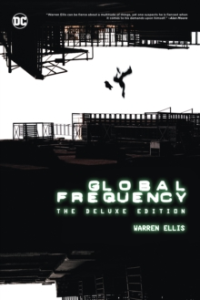 Global Frequency: The Deluxe Edition, Hardback Book