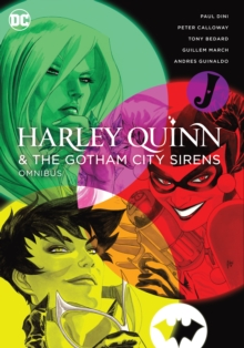 Harley Quinn and the Gotham City Sirens Omnibus, Hardback Book