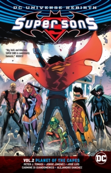Super Sons Volume 2 : Planet of the Capes Rebirth, Paperback Book