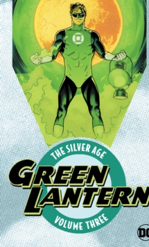 Green Lantern: The Silver Age Vol. 3, Paperback / softback Book