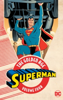Superman: The Golden Age Volume 4, Paperback / softback Book