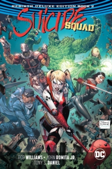 Suicide Squad: The Rebirth Deluxe Edition Book 2. Rebirth, Hardback Book