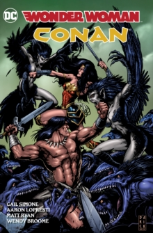 Wonder Woman/Conan, Hardback Book